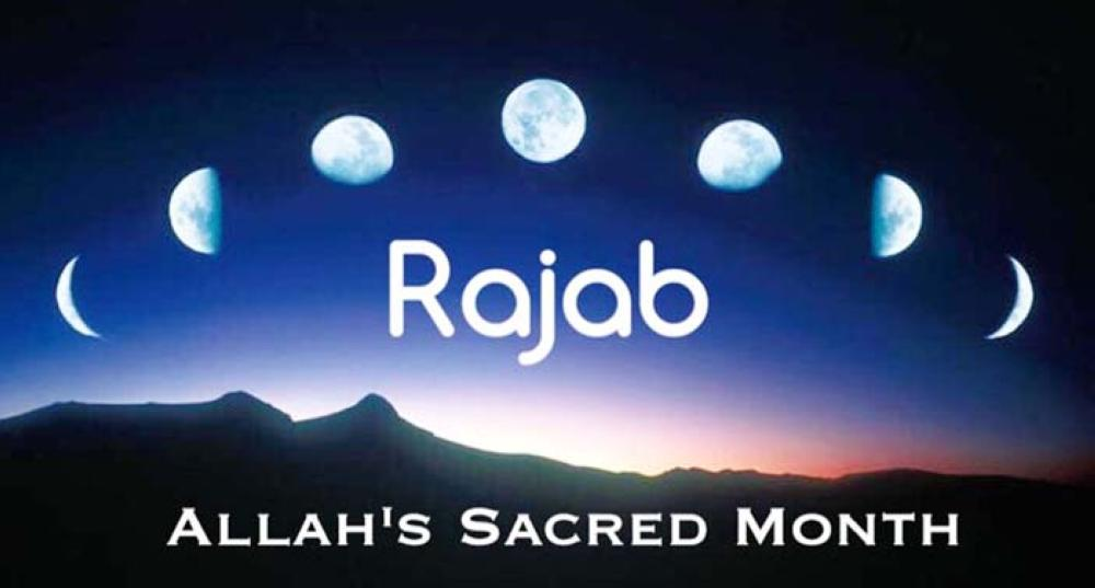 The special month of Rajab - Saudi Gazette